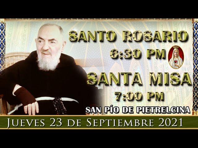 ⛪ Rosario y Santa Misa ⚜️ Jueves 23 de Septiembre 6:30 pm | Caballeros de la Virgen