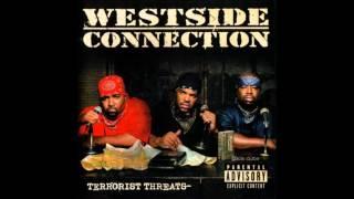 13. Westside Connection -  Terrorist Threat