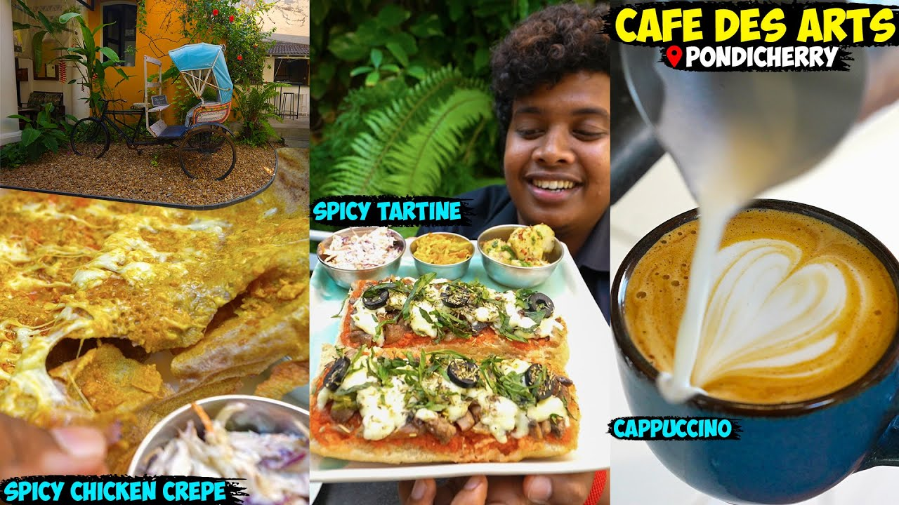 Chicken Crepe and Spicy Tartines at Café Des Arts in Pondicherry - Irfan's View