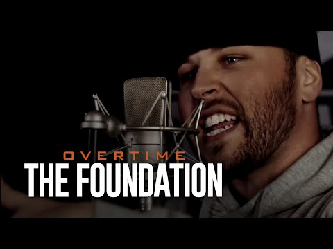 "OverTime - ""The Foundation"" OFFICIAL VIDEO"