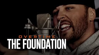 Смотреть клип Overtime - The Foundation
