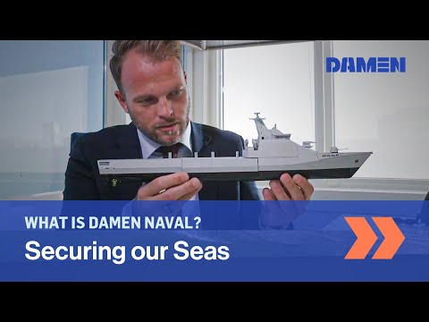 Damen Naval: this is who we are