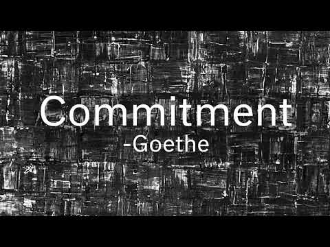 Commitment by Goethe