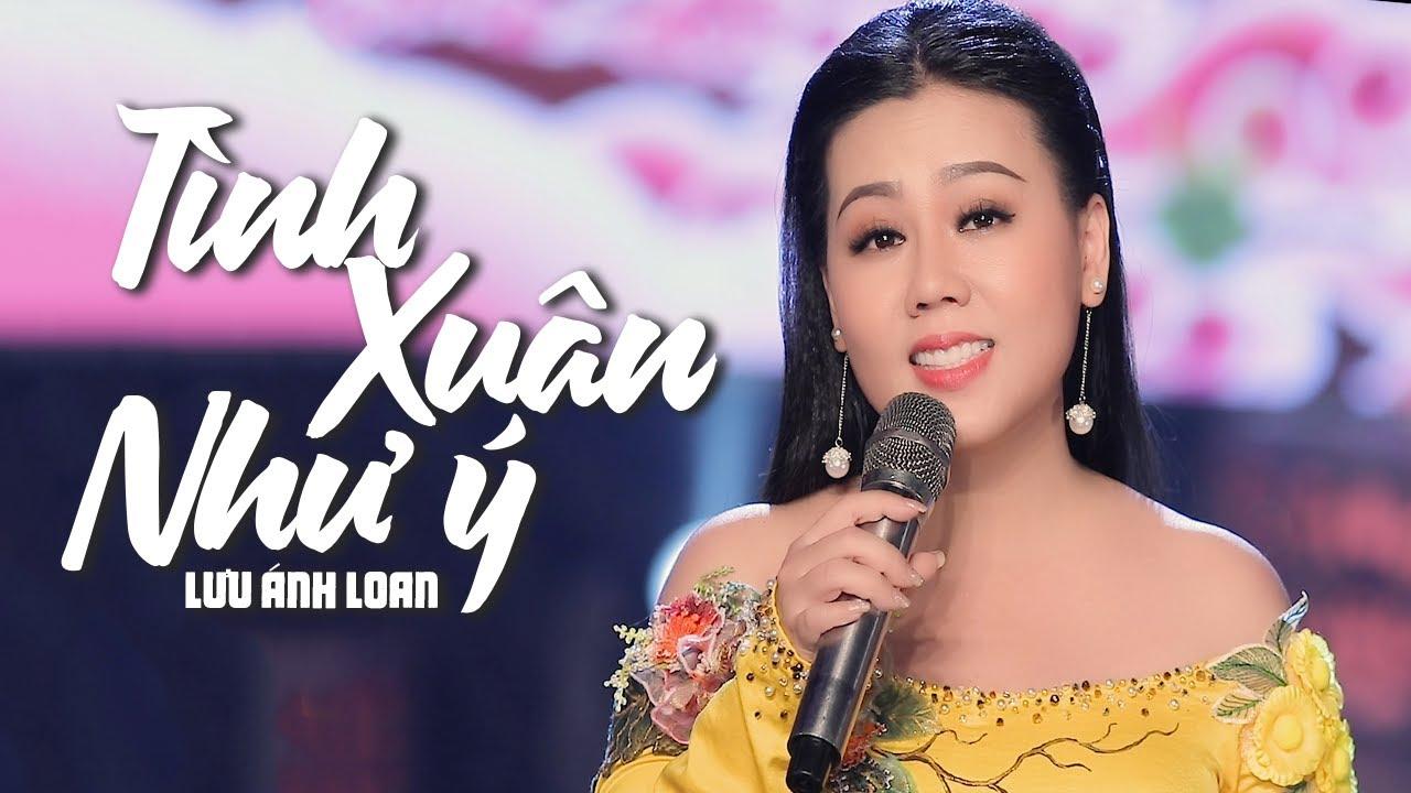 Tình Xuân Như Ý - Lưu Ánh Loan | MV OFFICIAL
