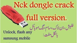 nck dongle full crack version for samsung