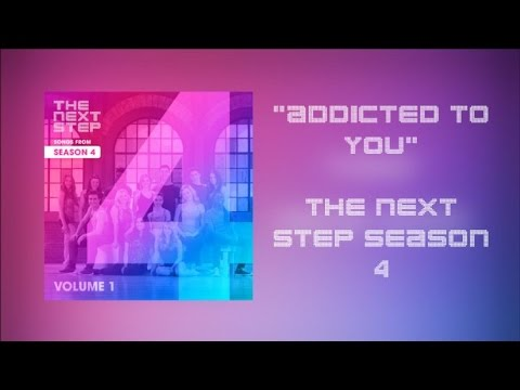 The Next Step  Addicted To You