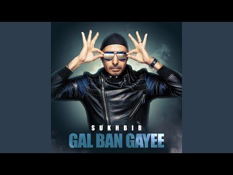 Gal Ban Gayee Mp3