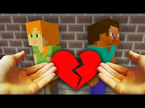 REALISTIC MINECRAFT - STEVE BREAKS UP WITH ALEX!