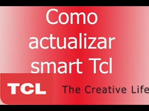 Actualizar software (firmware) smart Tcl sirve hasta el 30 de junio