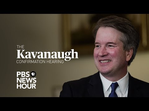 WATCH LIVE: Judge Brett Kavanaugh Supreme Court Confirmation Hearings - Day 1