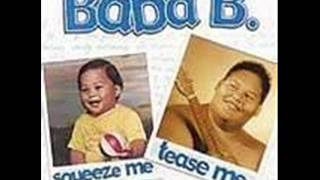 Baba B-Squeeze Me,Tease Me
