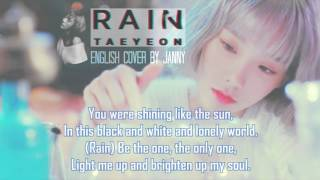 [English Cover] TAEYEON (태연) - Rain by JANNY