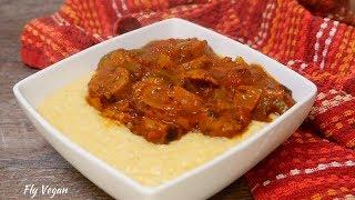 Vegan Polenta and Sausage Ragu