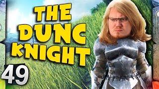 ARK: Survival Evolved Ragnarok - THE DUNC KNIGHT