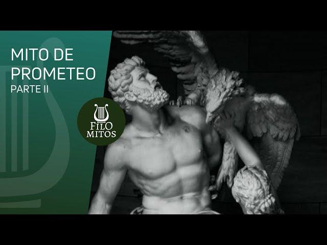 Mito de Prometeo (parte II) - FiloMitos
