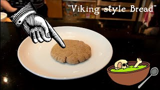 Archaeology Gastronomy: Viking Bread