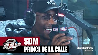 SDM Prince de la calle #PlanèteRap
