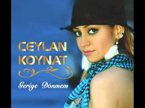 Ceylan Koynat - Geriye Dönmem