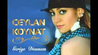 Ceylan Koynat | Geriye Dönmem