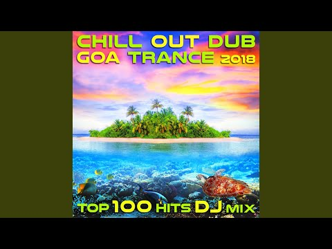chill-out-dub-goa-trance-2018-top-100-(2-hr-psychedelic-downtempo-dj-mix)
