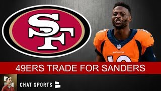 Emmanuel Sanders Trade To 49ers: Broncos Get 2020 3rd & 4th Round Pick, 49ers Get 5th