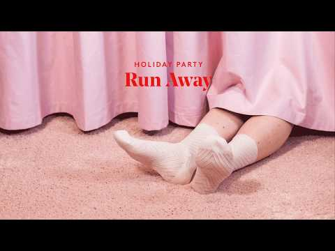 Holiday Party - Run Away [Official Audio]