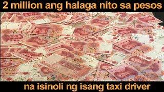 2 MILLION PESOS ISINOLI NG ISANG BAYANI AT MATAPAT NA TAXI DRIVER