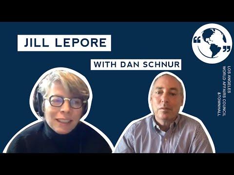 A Conversation with Jill Lepore & Dan Schnur