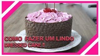 Dressed Cake - O Bolo do Momento