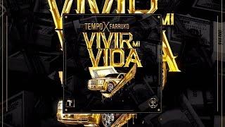 Tempo   Vivir Mi Vida feat  Farruko Official Music Video