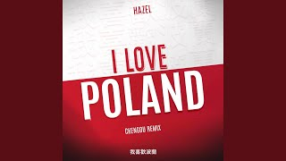 Download Lagu I Love Poland (Chengdu Remix) mp3