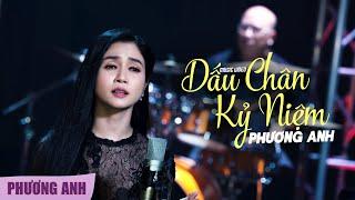 Dấu Chân Kỷ Niệm - Phương Anh (Official 4K MV)