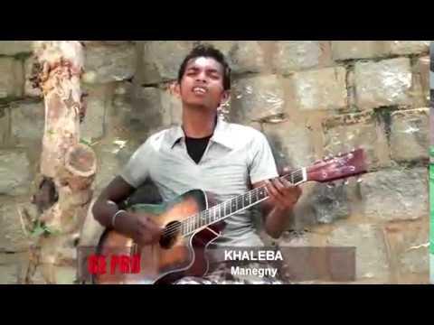 KHALEBA - Manegny (Clip Gasy)