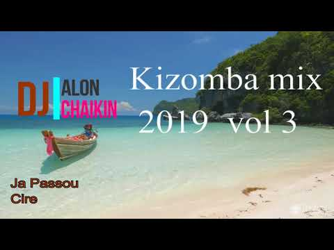 kizomba Mix 2019 vol 3