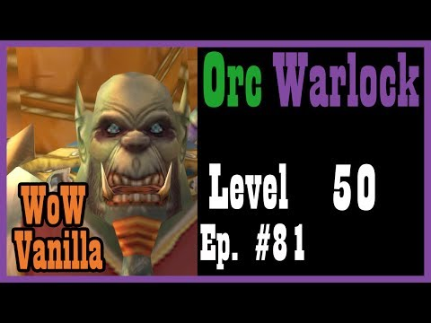 The World Traveler Episode Ep. #81 [Vanilla World of Warcraft Let's Play]