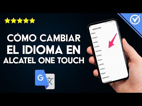 Cómo Cambiar o Poner el Idioma a Español en Alcatel One Touch