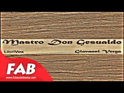 Mastro don Gesualdo Part 1/2 Full Audiobook by Giovanni VERGA by General Fiction