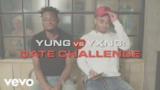 Yungen - Yung vs Yxng: Date Challenge (Episode 1) ft. Yxng Bane