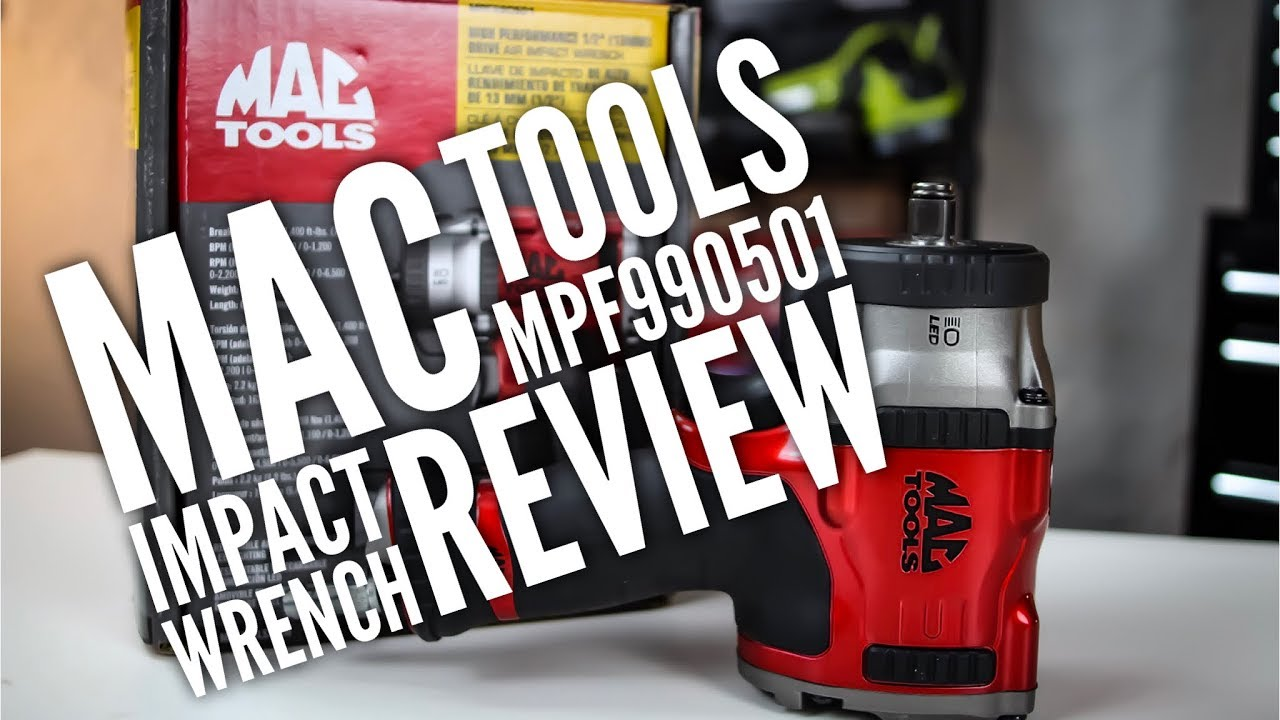 Mac Tools MPF990501 Impact Wrench Review