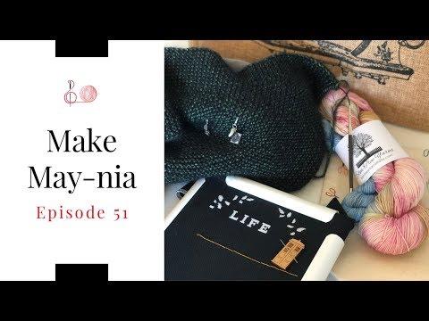 Episode 51 - Make May-nia