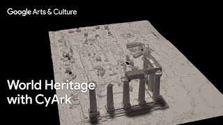 Preserving World Heritage with CyArk on #GoogleArts