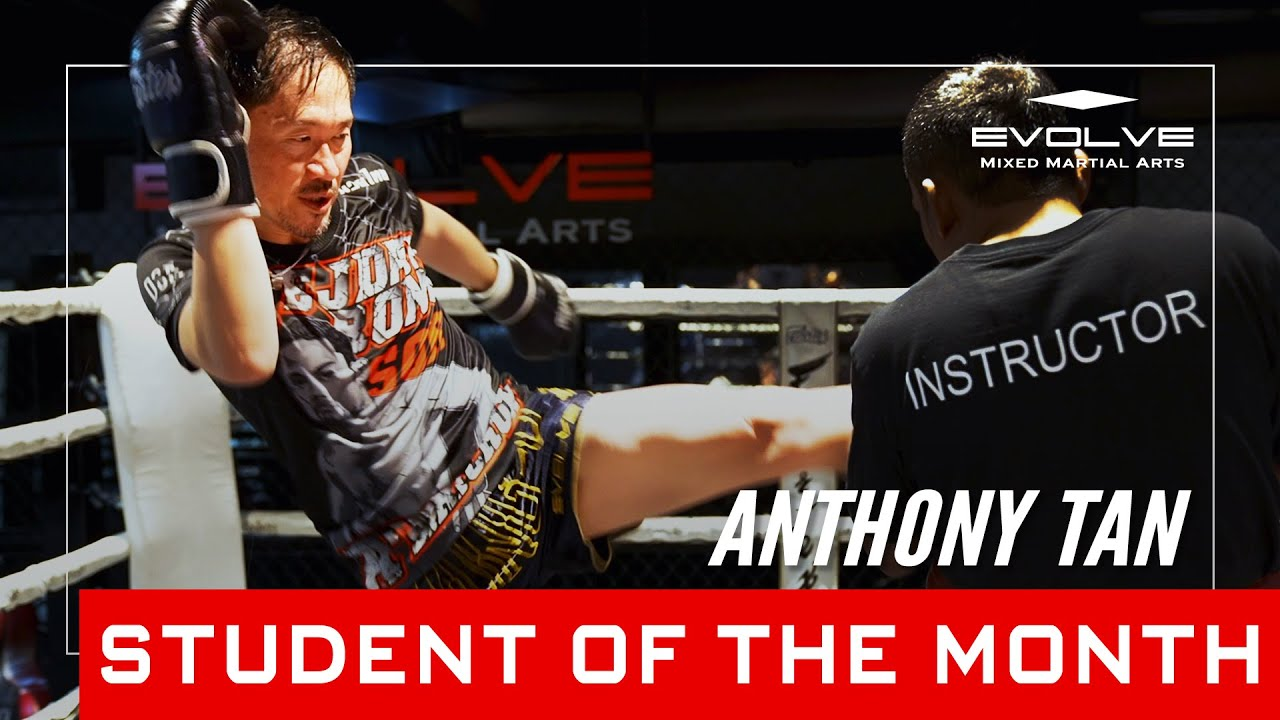 Muay Thai Warrior | Evolve MMA Student of the Month 48-year-old Anthony Tan