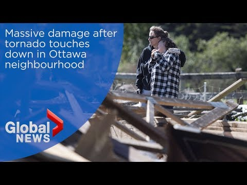 Massive cleanup operation in Ottawa after tornado