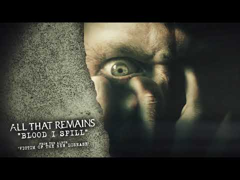 All That Remains - Blood I Spill Mp3