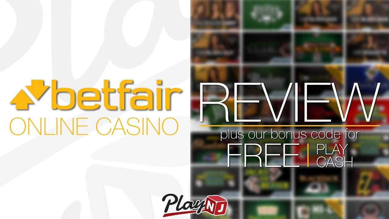 Betfair Nj Online Casino Review Use Promo Code Play30 For 30