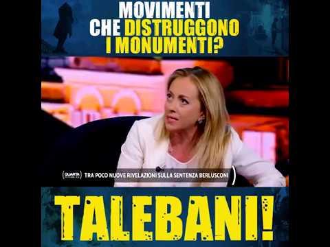 Giorgia Meloni: Movimenti che distruggono i monumenti? Talebani!