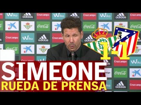 Betis 1 - Atleti 1   Rueda de prensa de Simeone  Diario AS