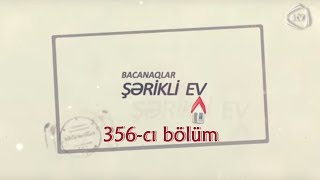 Bacanaqlar - Yallı ilə rəqs (356-cı bölüm)