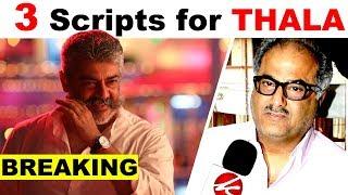BREAKING : Boney Kapoor Reveal – 3 Action Scripts for THALA AJITH | NerkondaPaaravai | Ajithkumar