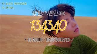 방탄소년단 BTS - 134340 • 3D AUDIO + BASS BOOSTED •